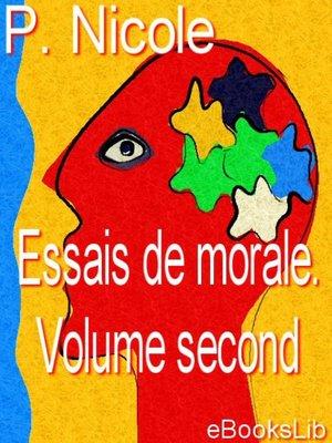 cover image of Essais de morale. Volume second