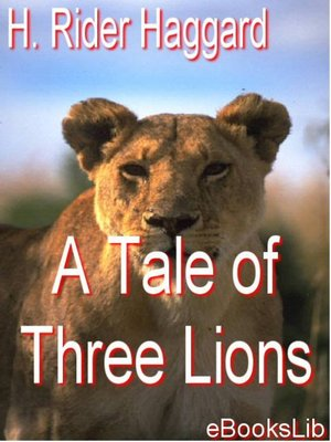 cover image of A Tale of Three Lions