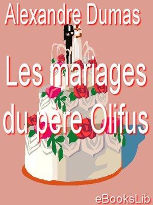 cover image of Les mariages du père Olifus