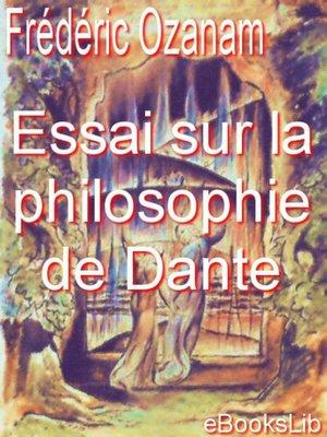 cover image of Essai sur la philosophie de Dante