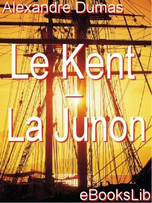 cover image of Le Kent - La Junon