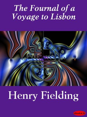 cover image of The Journal of a Voyage to Lisbon