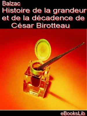 cover image of Histoire de la grandeur et de la décadence de César Birotteau