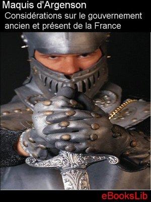 cover image of Considérations sur le gouvernement ancien et présent de la France