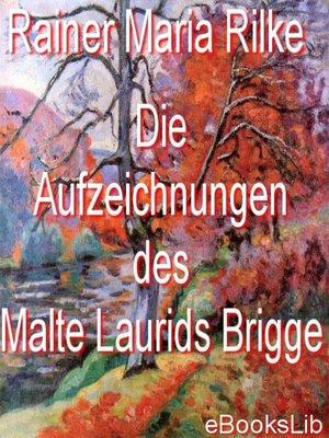 cover image of Die Aufzeichnungen des Malte Laurids Brigge