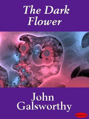 cover image of The Dark Flower