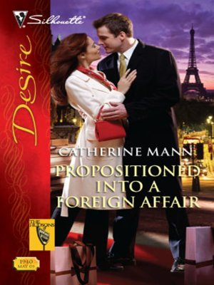 cover image of Propositioned Into a Foreign Affair