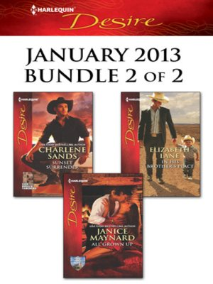 cover image of Harlequin Desire January 2013 - Bundle 2 of 2: Sunset Surrender\All Grown Up\In His Brother's Place