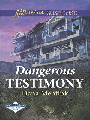 cover image of Dangerous Testimony