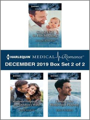 cover image of Harlequin Medical Romance December 2019--Box Set 2 of 2