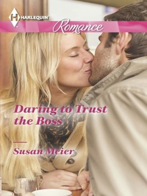 cover image of Daring to Trust the Boss