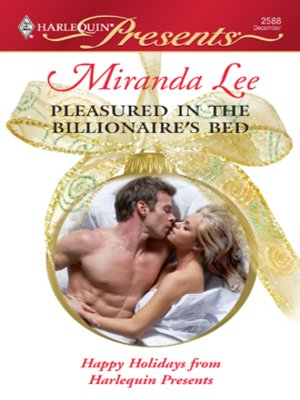 cover image of Pleasured In The Billionaire's Bed