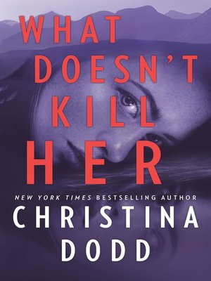 cover image of What Doesn't Kill Her