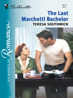 cover image of The Last Marchetti Bachelor