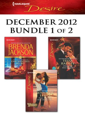 cover image of Harlequin Desire December 2012 - Bundle 1 of 2: One Winter's Night\The Deeper the Passion...\Staking His Claim