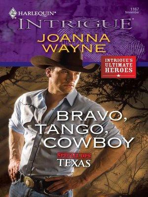 cover image of Bravo, Tango, Cowboy