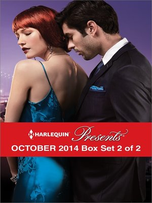 cover image of Harlequin Presents October 2014 - Box Set 2 of 2: An Heiress for His Empire\Commanded by the Sheikh\The Uncompromising Italian\A Deal Before the Altar