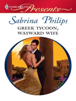 cover image of Greek Tycoon, Wayward Wife