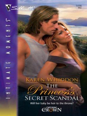 cover image of The Princess's Secret Scandal