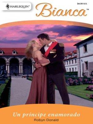 cover image of Un príncipe enamorado