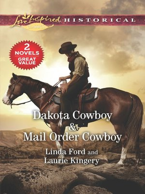 cover image of Dakota Cowboy ; Mail Order Cowboy