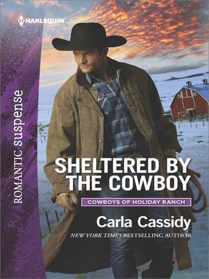 cover image of Sheltered by the Cowboy--A Western Romantic Suspense Novel
