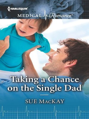cover image of Taking a Chance on the Single Dad