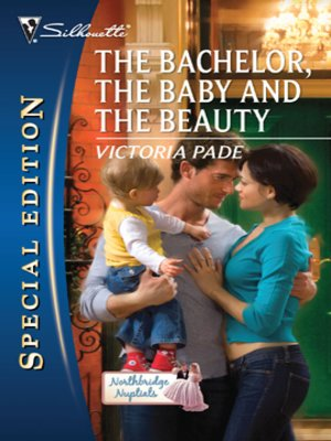 cover image of The Bachelor, the Baby and the Beauty