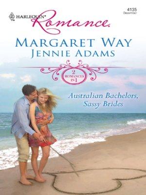 cover image of Australian Bachelors, Sassy Brides