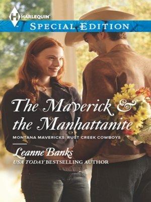 cover image of The Maverick & the Manhattanite