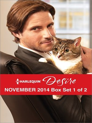 cover image of Harlequin Desire November 2014 - Box Set 1 of 2: Sheltered by the Millionaire\A Beaumont Christmas Wedding\Her Desert Knight