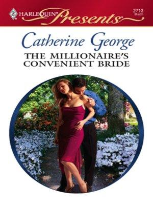 cover image of The Millionaire's Convenient Bride