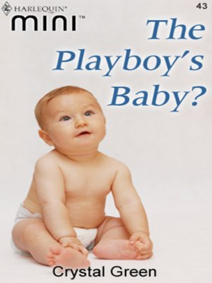 cover image of The Playboy's Baby?