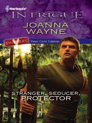 cover image of Stranger, Seducer, Protector