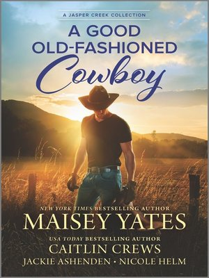 cover image of A Good Old-Fashioned Cowboy