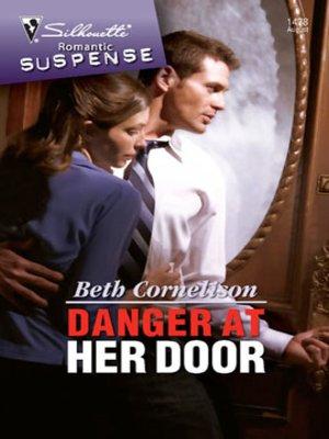 cover image of Danger at Her Door