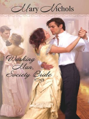 cover image of Working Man, Society Bride