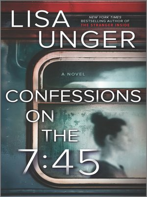 cover image of Confessions on the 7:45