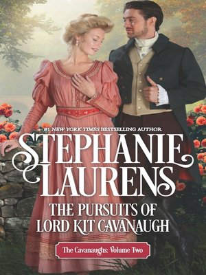 cover image of The Pursuits of Lord Kit Cavanaugh