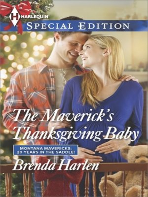 cover image of The Maverick's Thanksgiving Baby