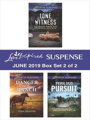 cover image of Harlequin Love Inspired Suspense June 2019, Box Set 2 of 2