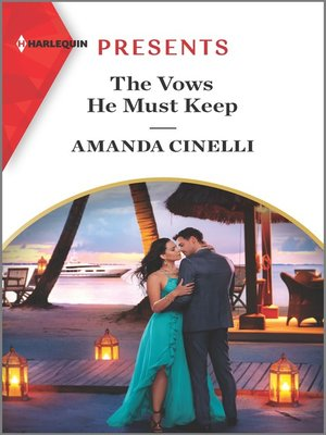 cover image of The Vows He Must Keep