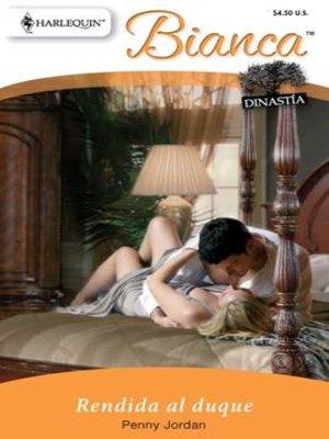 cover image of Rendida al duque