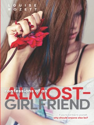 cover image of Confessions of an Almost-Girlfriend