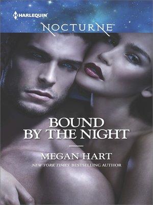cover image of Bound by the Night: Dark Heat\Dark Dreams\Dark Fantasy