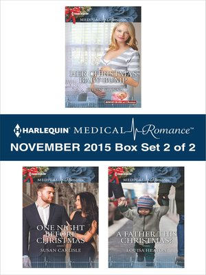 cover image of Harlequin Medical Romance November 2015, Box Set 2 of 2