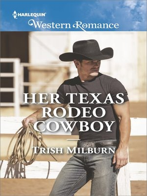 cover image of Her Texas Rodeo Cowboy