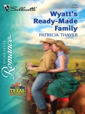 cover image of Wyatt's Ready-Made Family