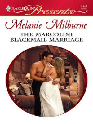 cover image of The Marcolini Blackmail Marriage