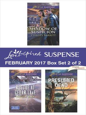 cover image of Harlequin Love Inspired Suspense February 2017--Box Set 2 of 2